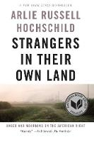 Strangers In Their Own Land: Anger and Mourning on the American Right (Paperback)