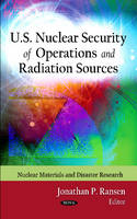 U.S. Nuclear Security of Operations & Radiation Sources