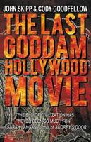 The Last Goddam Hollywood Movie (Paperback)