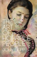 The Art of Horrible People (Paperback)