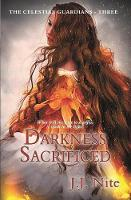 Darkness Sacrificed - Celestial Guardians 3 (Paperback)