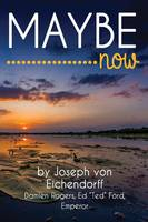 Maybe Now (Paperback)