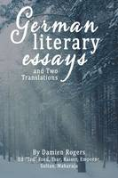 German Literary Essays and Two Translations (Paperback)