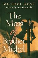 The Mass of Brother Michel (Paperback)