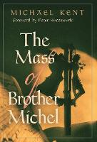 The Mass of Brother Michel (Hardback)