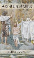 Brief Life of Christ (Hardback)
