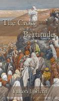 Cross and the Beatitudes (Hardback)