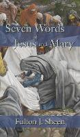 Seven Words of Jesus and Mary (Hardback)