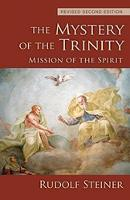 The Mystery of the Trinity: Mission of the Spirit (Paperback)
