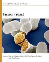 Fission Yeast: A Laboratory Manual (Paperback)