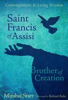 Saint Francis of Assisi: Brother of Creation (Paperback)