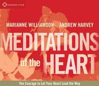 Meditations of the Heart: Liberating the Power of Love (CD-Audio)