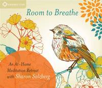 Room to Breathe: An at-Home Meditation Retreat with Sharon Salzberg (CD-Audio)