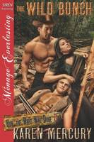 The Wild Bunch [How the West Was Done 5] (Siren Publishing Menage Everlasting) (Paperback)