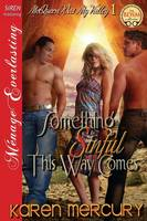 Something Sinful This Way Comes [Mcqueen Was My Valley 1] (Siren Publishing Menage Everlasting) (Paperback)