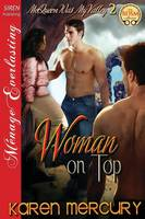 Woman on Top [Mcqueen Was My Valley 2] (Siren Publishing Menage Everlasting) (Paperback)