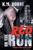 Red on the Run - Syndicate-Born Trilogy 1 (Paperback)