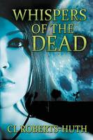 Whispers of the Dead - Zoe Delante Thrillers 1 (Paperback)