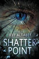 Shatter Point: A Gripping Suspense Thriller - Point Thriller 2 (Paperback)
