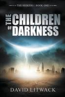 The Children of Darkness - Seekers 1 (Paperback)