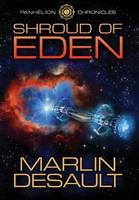 Shroud of Eden - Panhelion Chronicles 1 (Hardback)