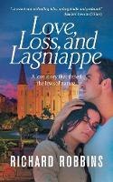 Love, Loss, and Lagniappe (Paperback)