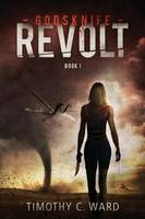 Godsknife: Revolt - Godsknife 1 (Paperback)