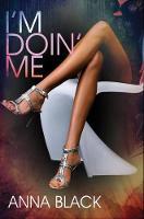 I'm Doin' Me (Paperback)