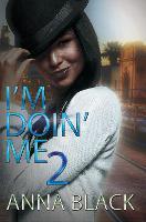 I'm Doin' Me 2 (Paperback)
