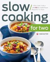 Slow Cooking for Two: A Slow Cooker Cookbook with 101 Slow Cooker Recipes Designed for Two People (Paperback)