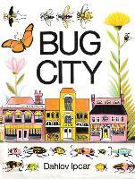 Bug City (Hardback)