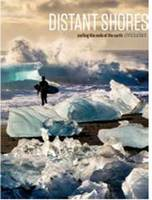 Distant Shores: Surfing the Ends of the Earth (Hardback)