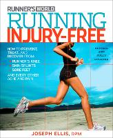 Running Injury-Free: How to Prevent, Treat, and Recover From Runner's Knee, Shin Splints, Sore Feet and Every Other Ache and Pain(2nd Editio (Paperback)