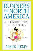 Runners of North America: A Definitive Guide to the Species - Runner's World (Hardback)