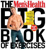The Men's Health Big Book Of Exercises