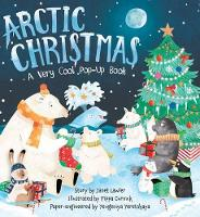 Arctic Christmas: A Very Cool Pop-Up Book (Hardback)
