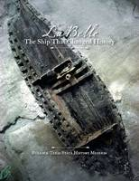 La Belle', the Ship That Changed History (Paperback)