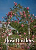 The Rose Rustlers - Texas A&M AgriLife Research and Extension Service Series (Paperback)