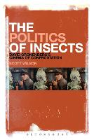 The Politics of Insects: David Cronenberg's Cinema of Confrontation (Paperback)