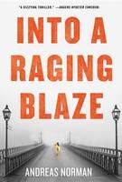 Into a Raging Blaze