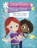 Dear Molly Dear Olive - Olive Finds Treasure (of the Most Precious Kind) (Paperback)