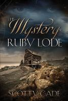 The Mystery of Ruby Lode