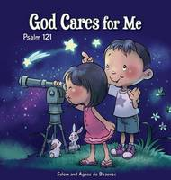 God Cares for Me: Psalm 121 - Bible Chapters for Kids 4 (Hardback)