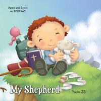 My Shepherd: Psalm 23 - Bible Chapters for Kids 1 (Paperback)