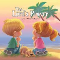 The Lord's Prayer: Our Father in Heaven - Bible Chapters for Kids 2 (Paperback)