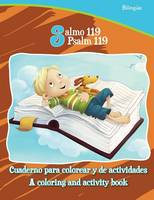 Salmo 119, Psalm 119 - Bilingual Coloring and Activity Book: Cuaderno Para Colorear y de Actividades - Biling e - Bible Chapters for Kids (Paperback)
