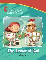 Ephesians 6 Coloring and Activity Book: The Armor of God - Bible Chapters for Kids (Paperback)