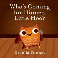 Who's Coming for Dinner, Little Hoo? (Paperback)