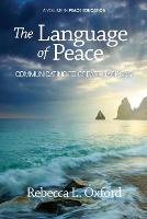 The Language of Peace: Communicating to Create Harmony (Paperback)