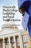 Historically Black College Leadership & Social Transformation